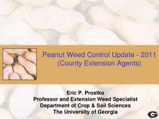 Peanut Weed Control Update - 2011 (County Extension Agents)