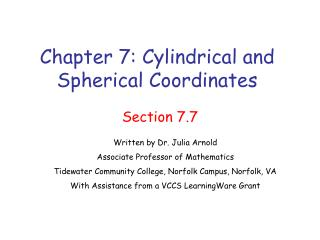Chapter 7: Cylindrical and Spherical Coordinates