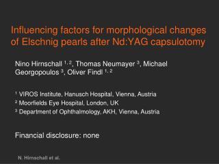 Influencing factors for morphological changes of Elschnig pearls after Nd:YAG capsulotomy