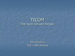 TICOM TI NE-based  C AN o pen  M anager