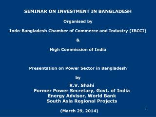 SEMINAR ON INVESTMENT IN BANGLADESH Organised by