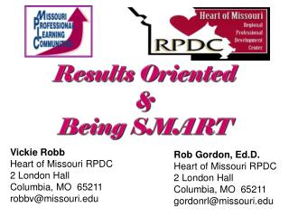 Results Oriented  &  Being SMART
