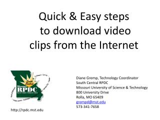 Quick & Easy steps  to download video clips from the Internet