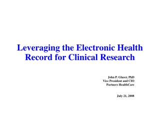 Leveraging the Electronic Health Record for Clinical Research