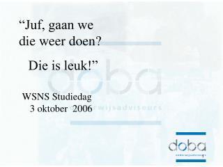 WSNS Studiedag 3 oktober  2006