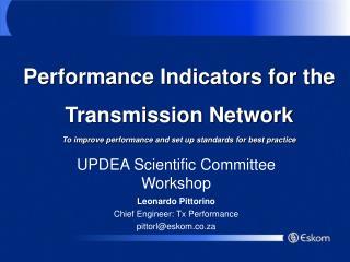 UPDEA Scientific Committee Workshop Leonardo Pittorino  Chief Engineer: Tx Performance