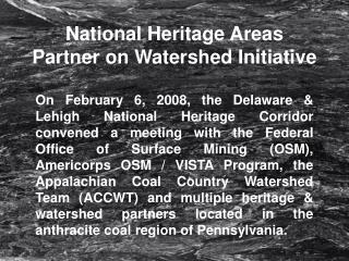 National Heritage Areas Partner on Watershed Initiative
