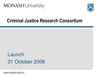 Criminal Justice Research Consortium