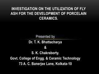 Investigation  on the Utilization of Fly Ash for the Development of Porcelain  Ceramics.