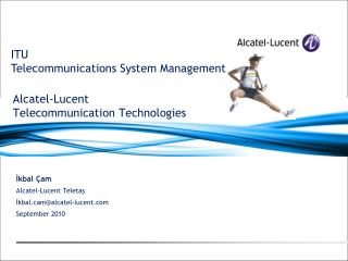 Alcatel-Lucent Telecommunication Technologies