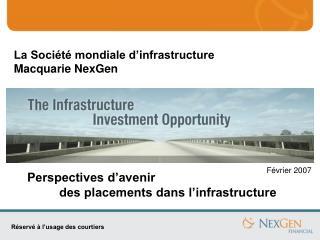 La Société mondiale d'infrastructure Macquarie NexGen
