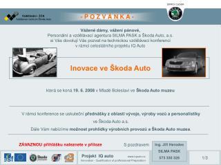 Vážené dámy, vážení pánové, Personální a vzdělávací agentura SILMA PASK a Škoda Auto, a.s.