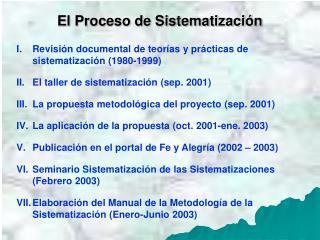 El Proceso de Sistematizaci n