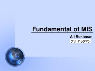 Fundamental of MIS
