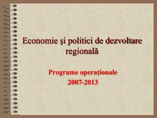 Economie ?i politici de dezvoltare regional?