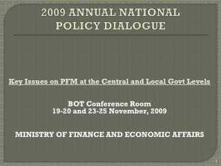 2009 ANNUAL NATIONAL POLICY DIALOGUE