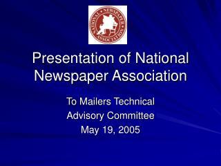 Presentation of National Newspaper Association