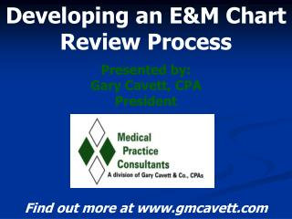 Developing an E&M Chart Review Process