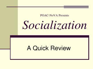 POAC-NoVA Presents Socialization