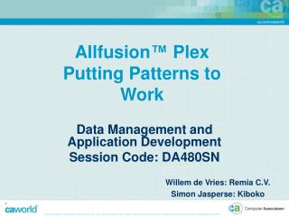 Allfusion ™  Plex  Putting Patterns to Work