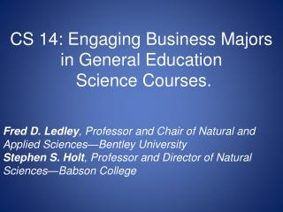 Science education for students majoring in business disciplines: the issue