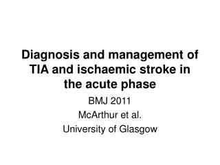 Diagnosis and management of TIA and ischaemic stroke in the acute phase