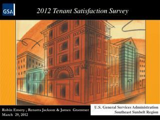 2012  Tenant Satisfaction Survey