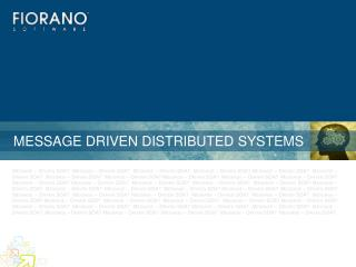 MESSAGE DRIVEN DISTRIBUTED SYSTEMS