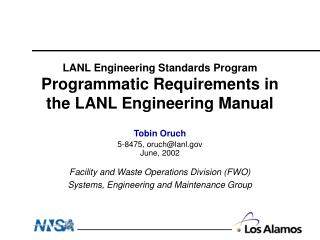 LANL Engineering Standards Program Programmatic Requirements in the LANL Engineering Manual