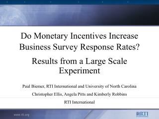 Do Monetary Incentives Increase Business Survey Response Rates?