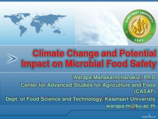 Climate Change and Potential Impact on Microbial Food Safety