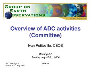 Overview of ADC activities (Committee)