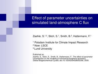 Effect of parameter uncertainties on simulated land-atmosphere C flux