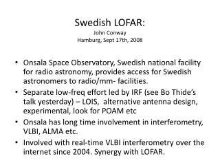Swedish LOFAR: John Conway  Hamburg, Sept 17th, 2008