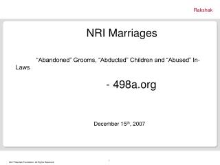 NRI Marriages �Abandoned� Grooms, �Abducted� Children and �Abused� In-Laws