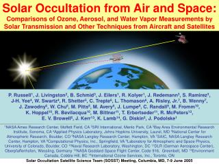 Solar Occultation Satellite Science Team (SOSST) Meeting, Columbia, MD, 7-9 June 2005