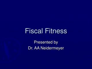 Fiscal Fitness
