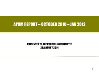 APRM REPORT – OCTOBER 2010 – JAN 2012