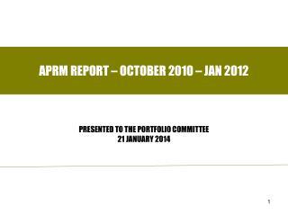 APRM REPORT � OCTOBER 2010 � JAN 2012