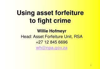 Using asset forfeiture  to fight crime