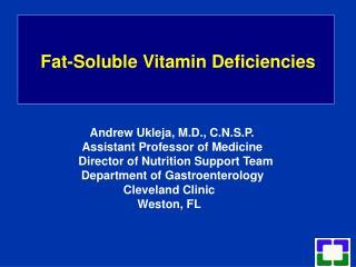 Fat-Soluble Vitamin Deficiencies