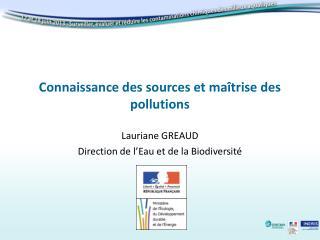 Connaissance des sources et maîtrise des pollutions