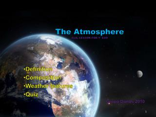The Atmosphere CLIL LESSON FOR 1º ESO
