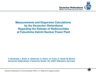 Measurements and Dispersion Calculations  by the Deutscher Wetterdienst