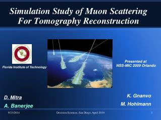 Simulation Study of Muon Scattering For Tomography Reconstruction