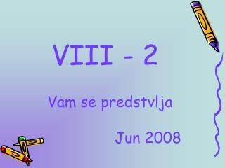 VIII - 2