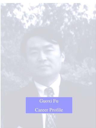 Guoxi Fu Career Profile