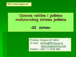 Osnovne veličine i jedinice međunarodnog sistema jedinica -SI  sistem-