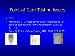 Point of Care Testing issues