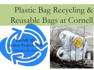 Plastic Bag Recycling & Reusable Bags at Cornell